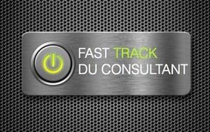 Fast Track du Consultant