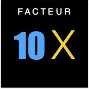 Facteur 10X