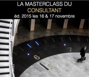 La Masterclass du Consultant – Édition 2015 ouvre ses portes